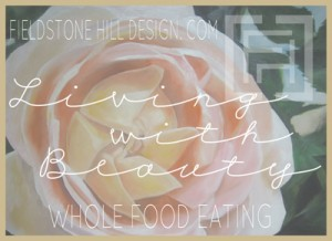 Whole food eating- Cinnamon Honey Butter - by Fieldstone Hill Design