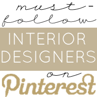 Must Follow Interior Designers on Pinterest