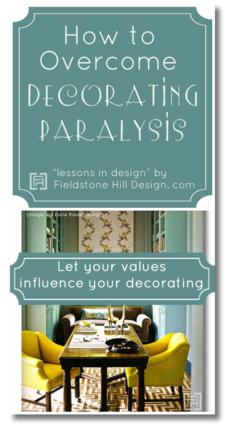 values influence your decorating