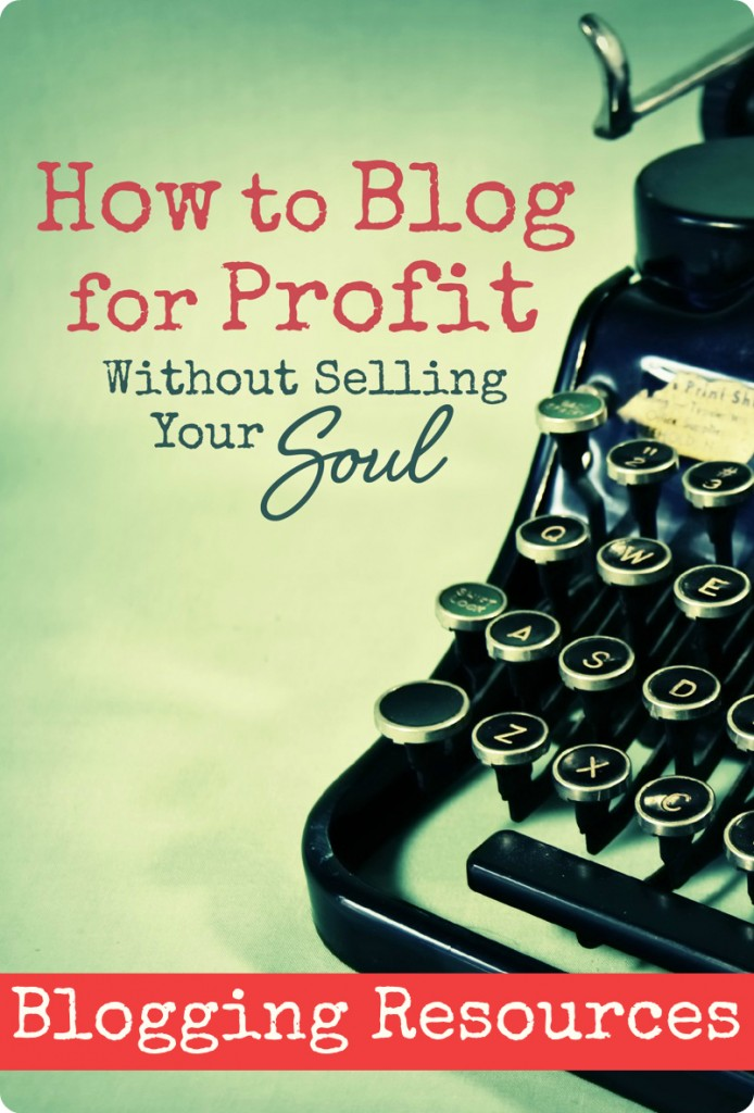 How-to-Blog-For-Profit-Recommended-Blogging-Resources-694x1024