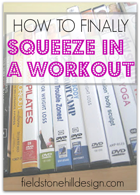 How to finally squeeze in a workout via @fieldstonehill