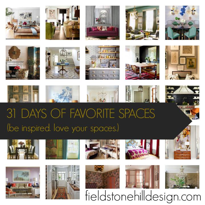 31 days of favorite spaces via @fieldstonehill
