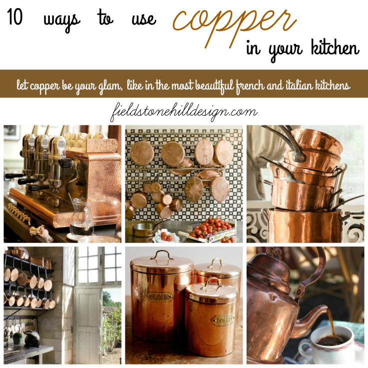 10-ways-to-use-copper-in-your-kitchen-great-list-of-ideas-via-fieldstonehill