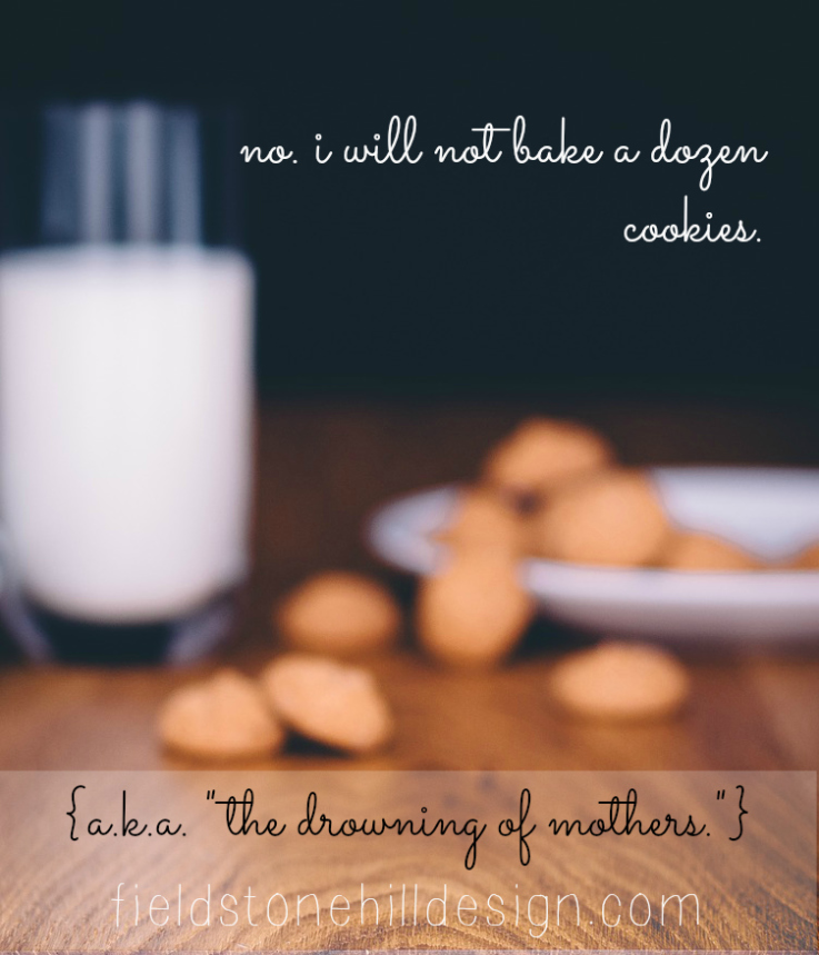 bake a dozen cookies drowning of mothers